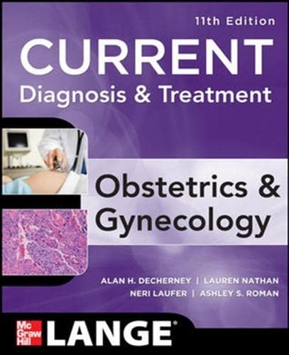 9780071742672: Current Diagnosis and Treatment Obstetrics and Gynecology