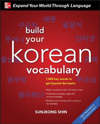 Build Your Korean Vocabulary [With CD (Audio)]: Shin, Sunjeong