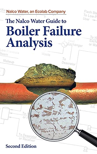 9780071743006: Nalco Water Guide to Boiler Failure Analysis, Second Edition (Mechanical Engineering)