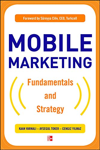 9780071743020: Mobile Marketing: Fundamentals and Strategy