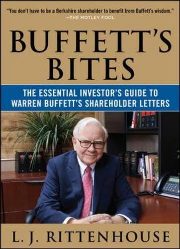9780071743259: Buffett's Bites: The Essential Investor's Guide to Warren Bubuffett's Bites: The Essential Investor's Guide to Warren Buffett's Shareholder Letters Ffett's Shareholder Letters