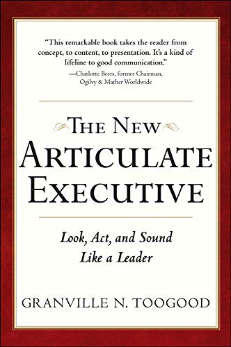 9780071743266: The New Articulate Executive: Look, Act and Sound Like a Leader (Business Skills and Development)
