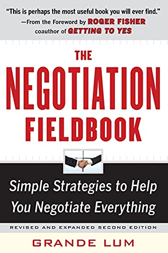 9780071743471: The Negotiation Fieldbook, Second Edition: Simple Strategies to Help You Negotiate Everything