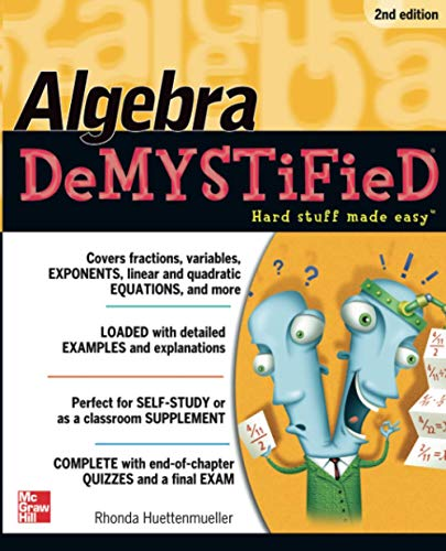 9780071743617: Algebra DeMYSTiFieD, Second Edition
