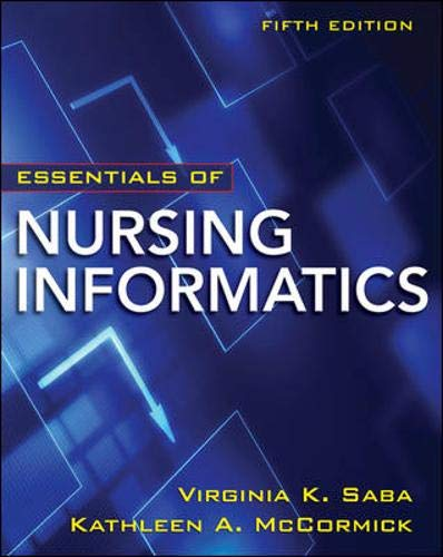 9780071743716: Essentials of Nursing Informatics, 5th Edition (Saba, Essentials of Nursing Informatics)