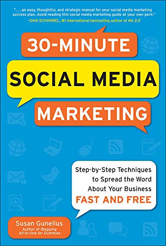 9780071743815: 30-Minute Social Media Marketing: Step-by-step Techniques to Spread the Word About Your Business