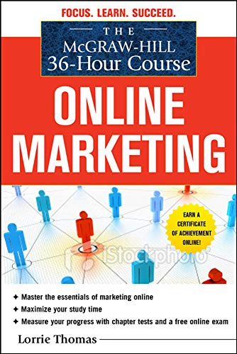 9780071743860: The McGraw-Hill 36-Hour Course: Online Marketing (McGraw-Hill 36-Hour Courses)