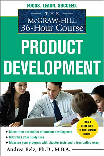 9780071743877: The McGraw-Hill 36-Hour Course Product Development (McGraw-Hill 36-hour Courses)