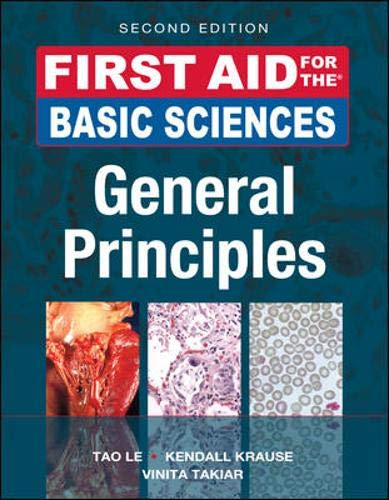9780071743884: First Aid for the Basic Sciences, General Principles, Second Edition (First Aid Series)