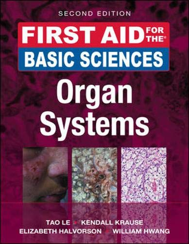 9780071743952: First Aid for the Basic Sciences: Organ Systems, Second Edition (First Aid Series)
