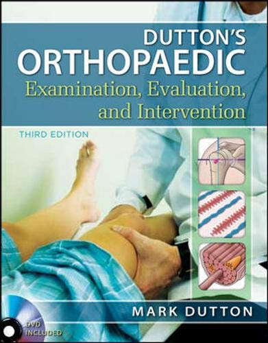 9780071744041: Dutton's Orthopaedic Examination Evaluation and Intervention, Third Edition