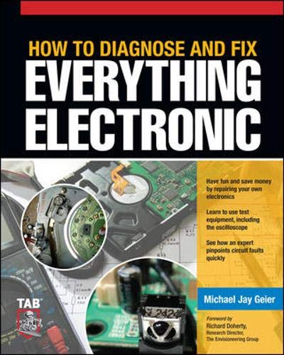 9780071744225: How to Diagnose and Fix Everything Electronic