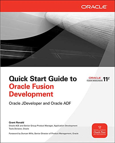 9780071744287: Quick Start Guide to Oracle Fusion Development: Oracle JDeveloper and Oracle ADF (Oracle Press)