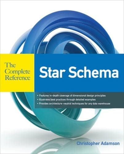 9780071744324: Star Schema - The Complete Reference