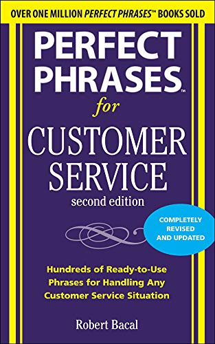 9780071745062: Perfect Phrases for Customer Service, Second Edition (Perfect Phrases Series)