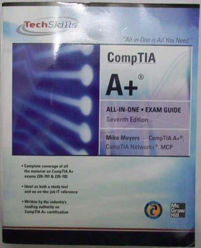 9780071745154: CompTIA A+ Certification All-in-One Exam Guide, Seventh Edition (Exams 220-701 & 220-702)