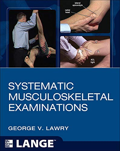 9780071745215: Systematic Musculoskeletal Examinations