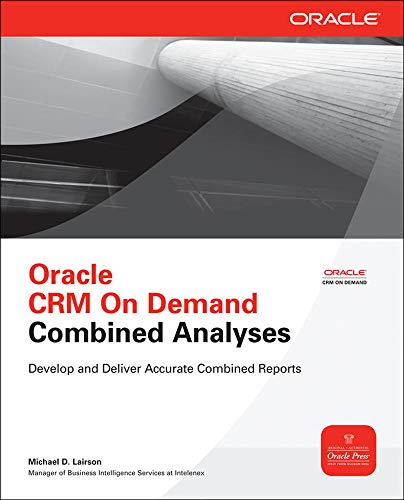 9780071745383: Oracle CRM On Demand Combined Analyses (Oracle Press)