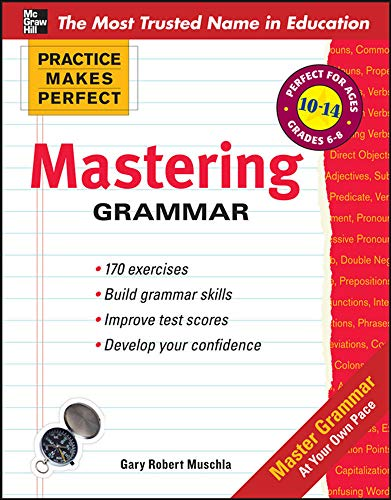 9780071745475: Practice Makes Perfect Mastering Grammar (Practice Makes Perfect Series)