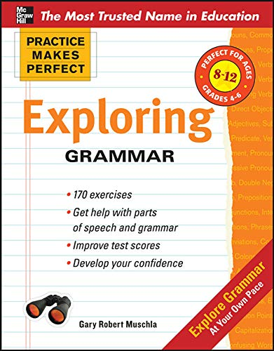 9780071745482: Practice Makes Perfect: Exploring Grammar (Practice Makes Perfect Series)