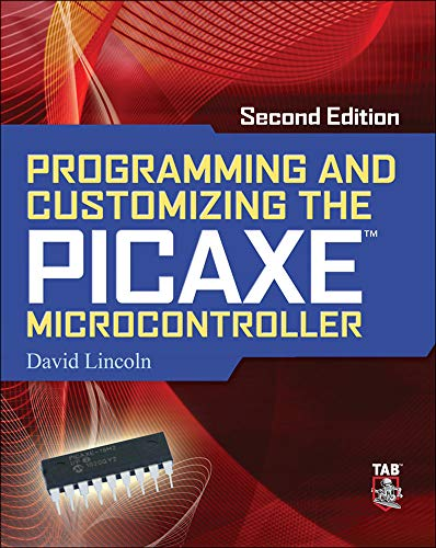9780071745543: Programming and Customizing the PICAXE Microcontroller 2/E (Programmable Controllers Series)