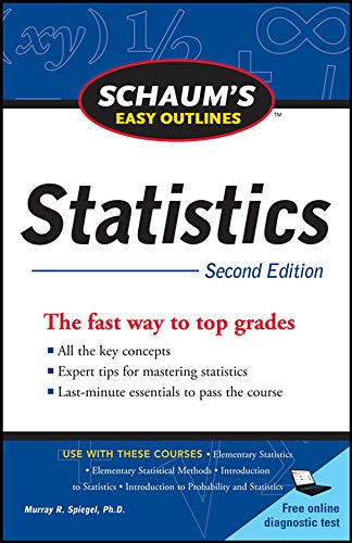 9780071745819: Schaum's Easy Outline of Statistics, Second Edition (Schaums' Outline Series)