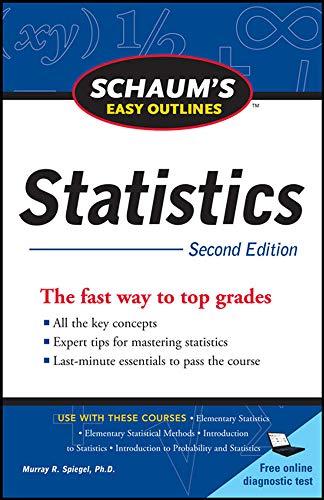 9780071745819: Schaum's Easy Outline of Statistics, Second Edition (Schaum's Outline Series)