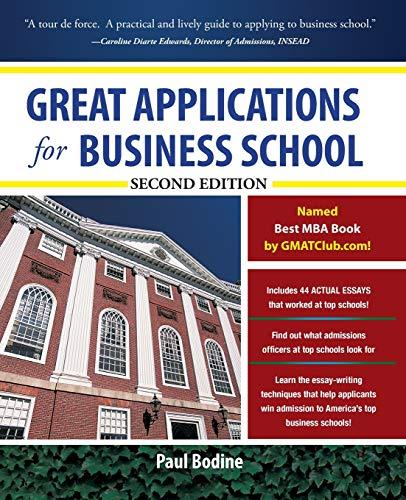 9780071746557: Great applications for business school (Economia e discipline aziendali)