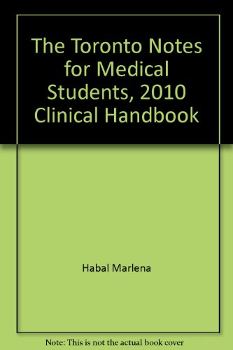 9780071746595: The Toronto Notes: Clinical Handbook 2010