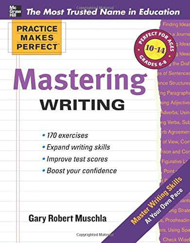 9780071747165: Practice Makes Perfect Mastering Writing (Practice Makes Perfect Series)