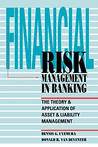 9780071747189: Financial Risk Management in Banking: The Theory and Application of Asset and Liability Management