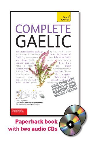 9780071748155: Complete Gaelic: From Beginner to Intermediate [With 448-Page Book] (Teach Yourself)