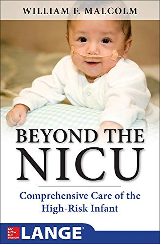 9780071748582: Beyond the NICU: Comprehensive Care of the High-Risk Infant