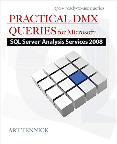 9780071748667: Practical DMX Queries for Microsoft SQL Server Analysis Services 2008