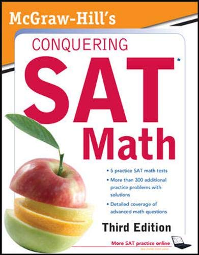 9780071748926: McGraw-Hill's Conquering SAT Math, Third Edition (5 Steps to a 5 on the Advanced Placement Examinations)
