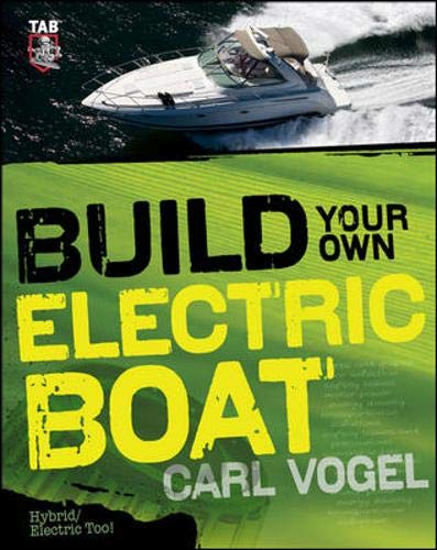 9780071748940: Build Your Own Electric Boat