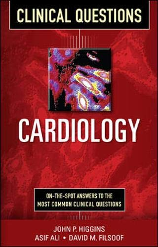 9780071748988: Cardiology Clinical Questions (Clinical Science Series)
