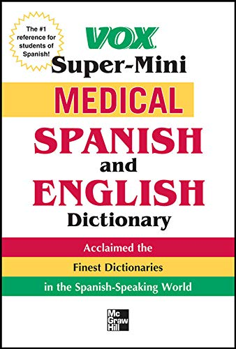 Vox Medical Spanish and English Dictionary (VOX: Vox