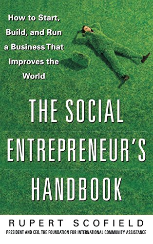 9780071750295: The Social Entrepreneur's Handbook: How to Start, Build, and Run a Business That Improves the World