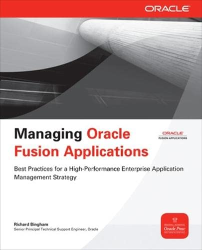 9780071750332: Managing Oracle Fusion Applications (Oracle Press)