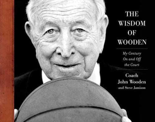 9780071751162: The Wisdom of Wooden: My Century On and Off the Court