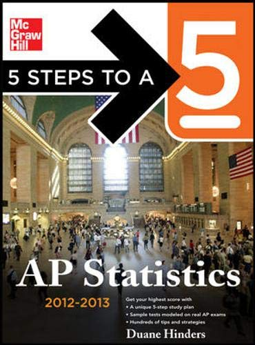 9780071751186: 5 Steps to a 5 AP Statistics, 2012-2013 Edition (5 Steps to a 5 on the Advanced Placement Examinations)