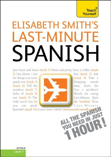 9780071751438: Last-Minute Spanish with Audio CD: A Teach Yourself Guide (TY: Language Guides)