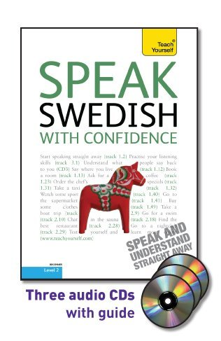 9780071751513: Speak Swedish with Confidence with Three Audio CDs: A Teach Yourself Guide (Teach Yourself: Level 2)