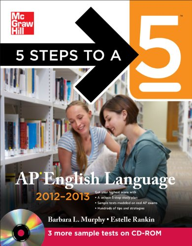 9780071751582: 5 Steps to a 5 AP English Language with CD-ROM, 2012-2013 Edition (5 Steps to a 5 on the Advanced Placement Examinations Series)