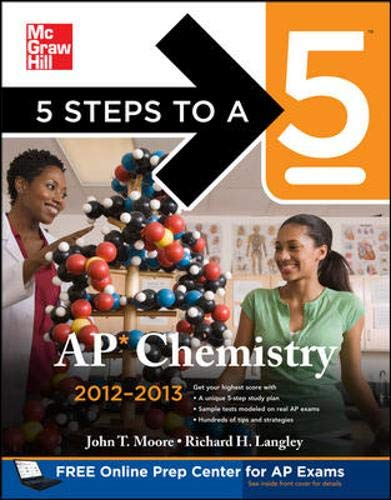 9780071751681: 5 Steps to a 5 AP Chemistry, 2012-2013 Edition (5 Steps to a 5 on the Advanced Placement Examinations Series)