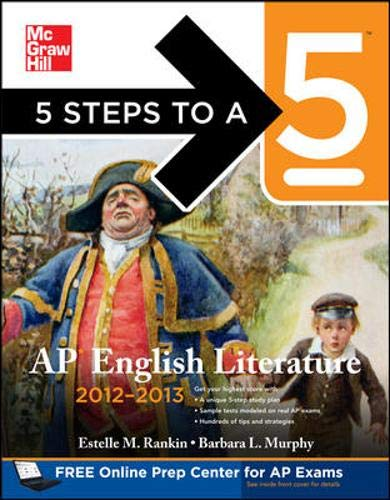 9780071751742: 5 Steps to a 5 AP English Literature, 2012-2013 Edition (5 Steps to a 5 on the Advanced Placement Examinations Series)