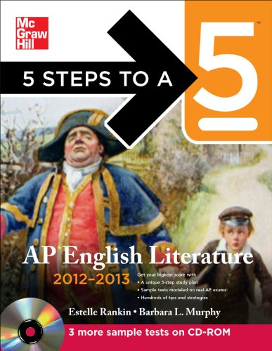 9780071751780: 5 Steps to a 5 AP English Literature with CD-ROM, 2012-2013 Edition (5 Steps to a 5 on the Advanced Placement Examinations Series)