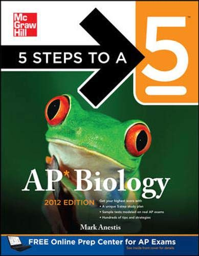 9780071751797: 5 Steps to a 5 AP Biology, 2012 Edition (5 Steps to a 5 on the Advanced Placement Examinations Series)