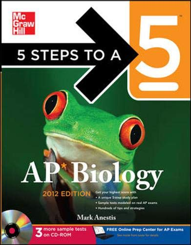 9780071751834: 5 Steps to a 5 AP Biology with CD-ROM, 2012 Edition (5 Steps to a 5 on the Advanced Placement Examinations Series)